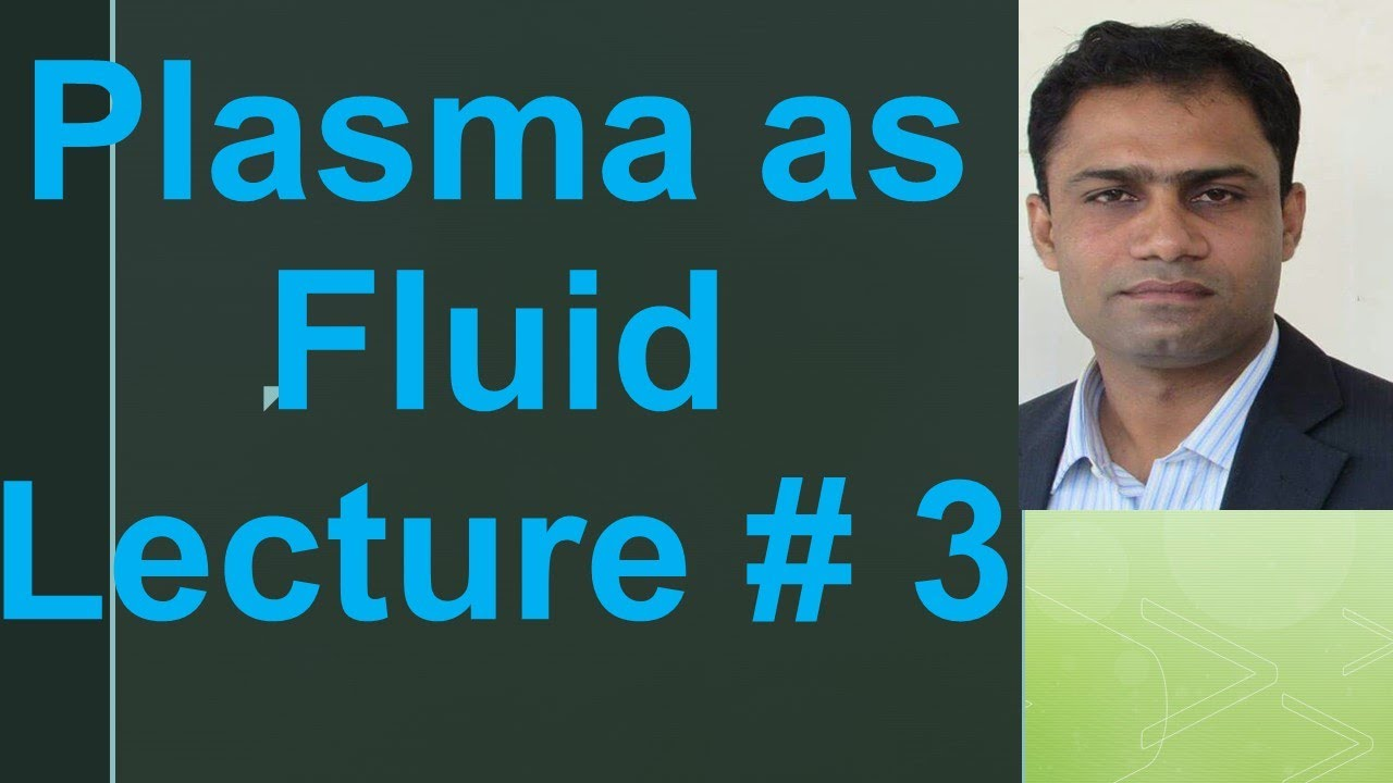 Classical treatment of dielectrics Lecture # 3|Plasma as fluid by systematic way to Physics