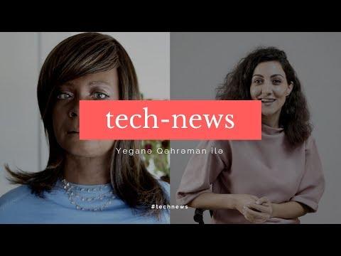 Texnologiya Gündəmi - Tech-News #5