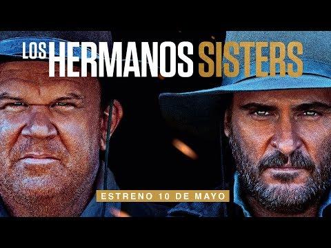 LOS HERMANOS SISTERS - tráiler español 2 (VOSE)
