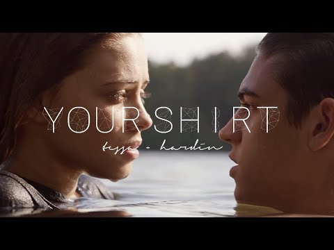 Tessa & Hardin *:・´ Wishing I Still Had You L Your Shirt
