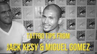 Tattoo Tips with The Strain's Jack Kesy & Miguel Gomez