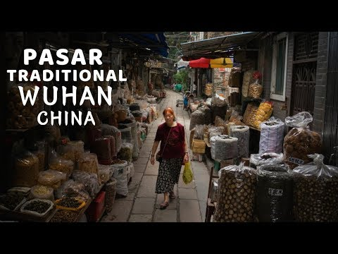 Pasar Traditional Wuhan || The Real China