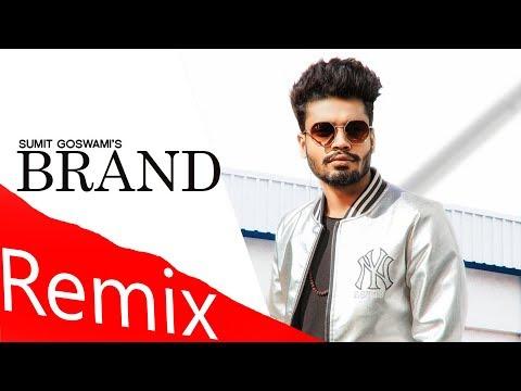 Brand  Official Remix  Sumit Goswami  New Haryanvi Songs Haryanvai 2020  Dj Remix Sonotek