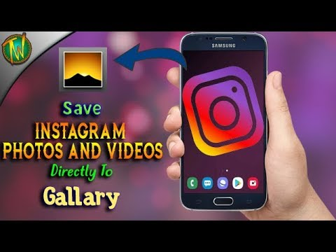How To Save Instagram Photos And Videos To Gallary On Mobile