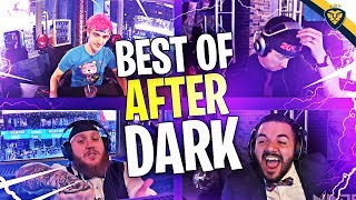 BEST AFTER DARK MOMENTS! COURAGE, NINJA, TIM, LUPO, AND MORE!