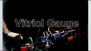 Vitriol Gauge Live