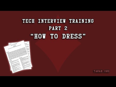 Tech Interview Training   02 How To Dress