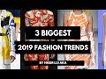 3 Biggest Fashion Trends of 2019