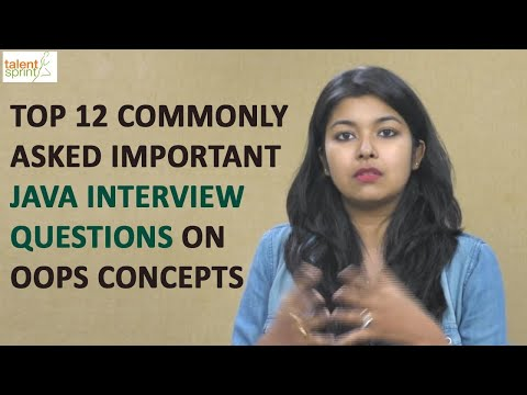 Top 12 commonly asked Important Java Interview Questions on OOPs Concepts | TalentSprint