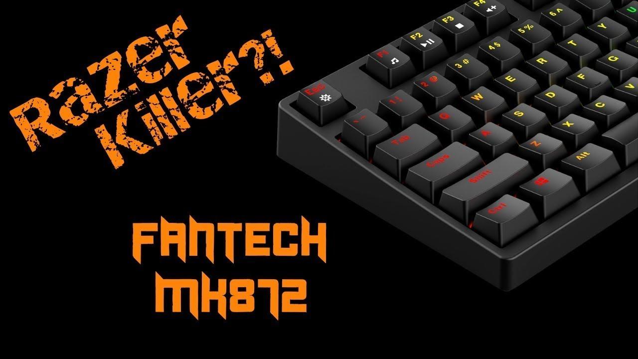 Another Razer Killer?   Fantech MK872 Optical Mech Keyboard Review