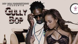 Gully Bop - Gal Fuck [Move Up Riddim] October 2015