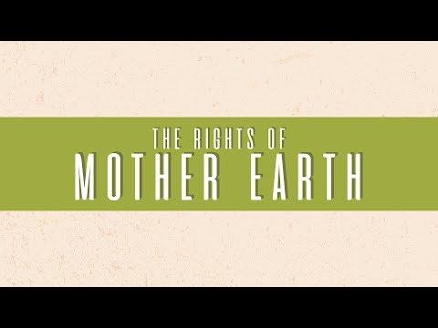 The Rights of Mother Earth - ENG (re-upload)