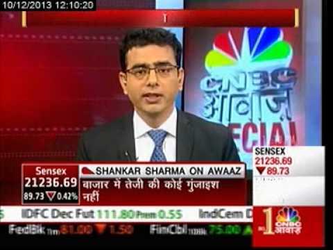 CNBC Awazz Shankar Sharma Interview dated 10122013