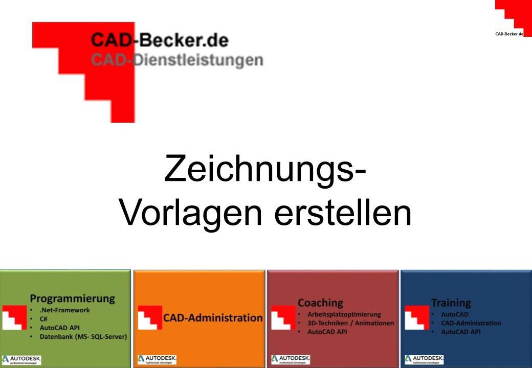 AutoCAD: Zeichnungs Vorlagen erstellen - YouTube