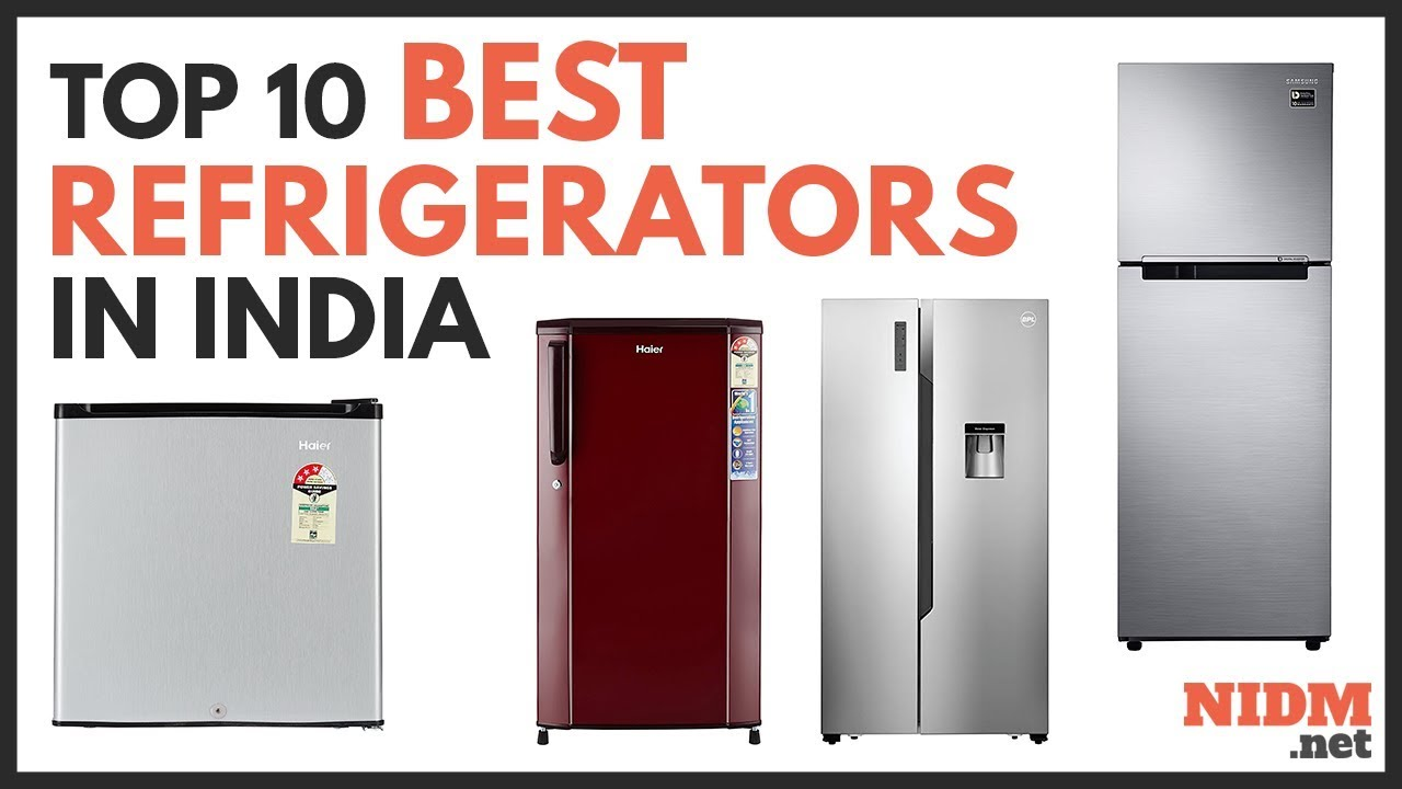 Best Refrigerators in India 2019 – Reviews & Buyer's Guide
