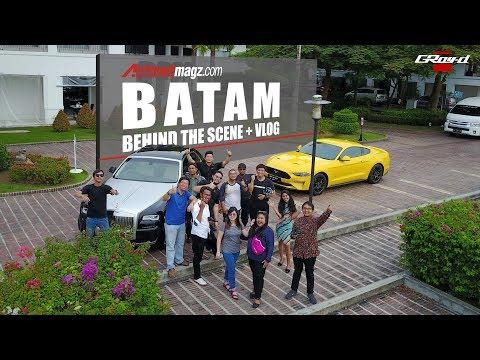 Autonetmagz Behind The Scene : Batam (SPOILER ALERT)