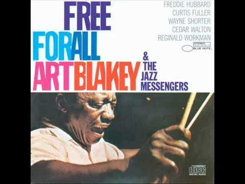 Art Blakey & The Jazz Messengers - Free For All (1964) {Full Album}