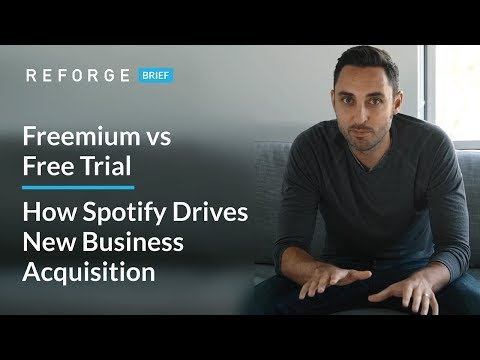 Freemium vs Free Trial - How Spotify Drives New Business Acquisition | Brian Balfour