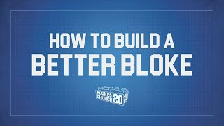 How to Build a Better Bloke | Fathers' Day | MCBC Church@Home