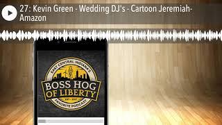 27: Kevin Green - DJ de la Boda de dibujos animados de Jeremías - Amazon