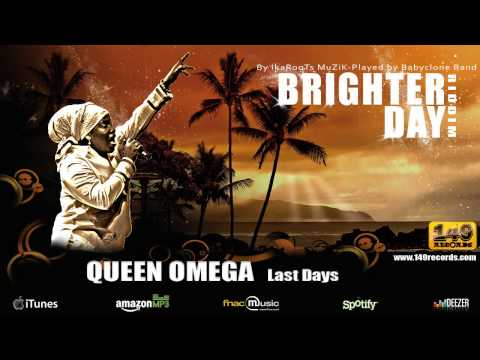 QUEEN OMEGA Last Days - Brighter Day Riddim (149 Records) - OFFICIAL VIDEO