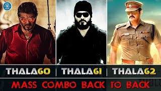 Thala Ajith's Upcoming Movies | Mega Mass Combo | Triple Block Buster waiting |  Thala60 | Thala61