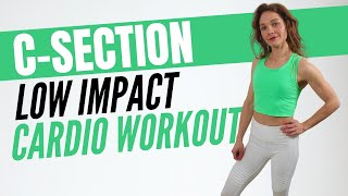 Post C-Section Workout For Full Body Cardio | LOW IMPACT BODY WEIGHT CARDIO