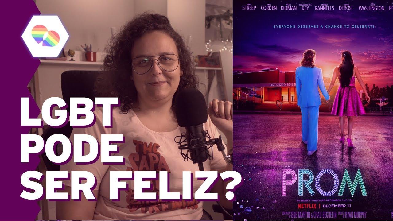 Tudo Sobre The Prom - Filme LGBT+ da Netflix com final Feliz