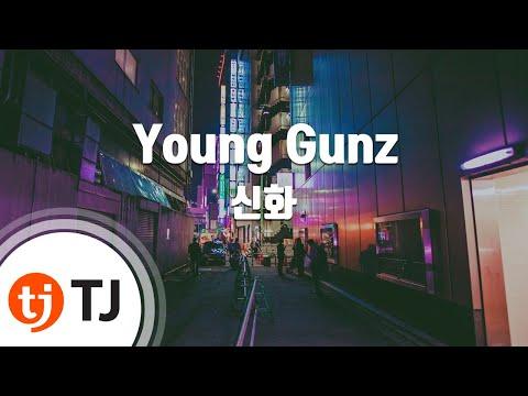 [TJ노래방] Young Gunz - 신화 (Young Gunz - SHINHWA) / TJ Karaoke