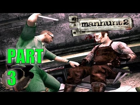 [Full Download] Manhunt 2 Uncensored Episode 3 Sexual Deviants