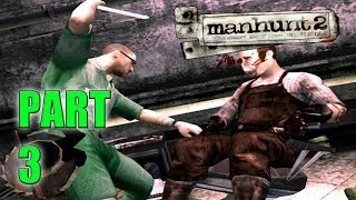 SEXUAL DEVIANTS! - Manhunt 2 (Part 3 - Haunted Gaming)