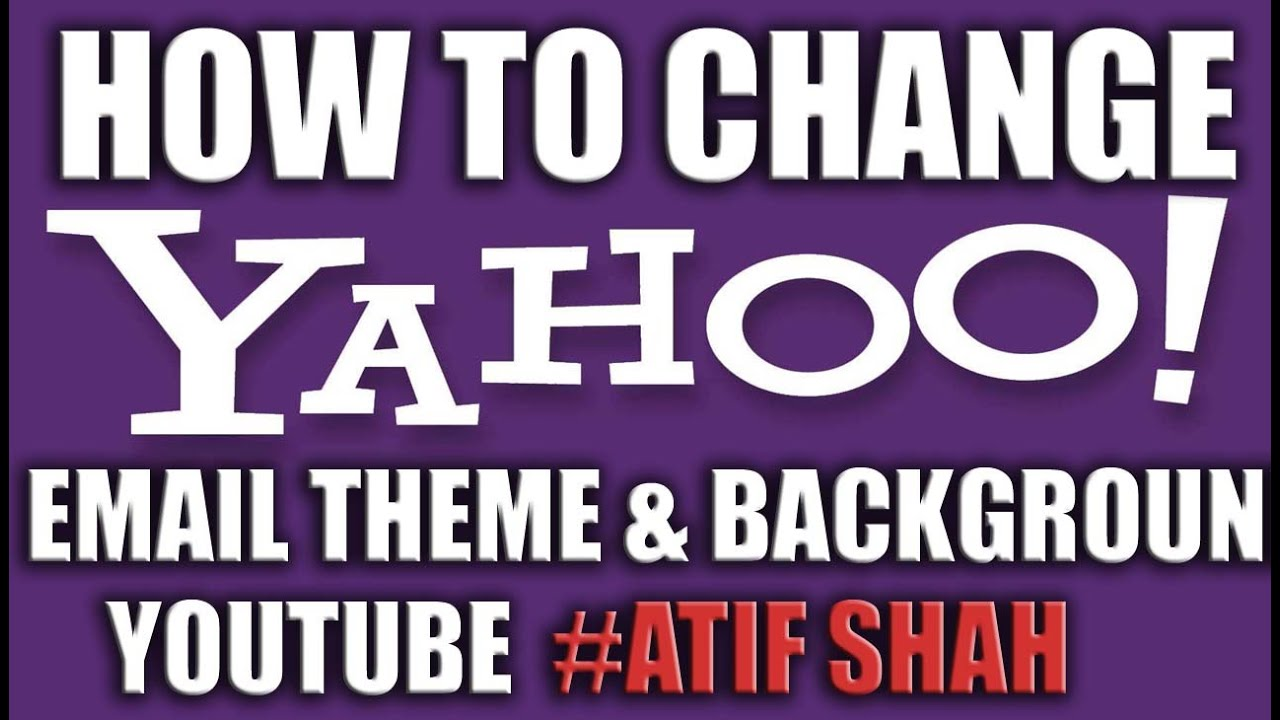 Background image yahoo mail - How To Change Your Yahoo Mail Theme And Background