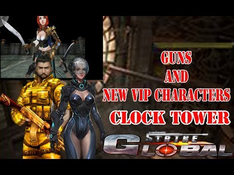Global Strike  boy pencil : gun new strange clock tower clock pursue Vietnam new vip character