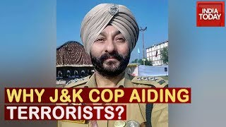 Why Jammu Kashmir Cop Was Aiding Terrorists? | ToThePoint