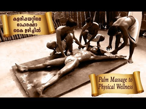 Kalaripayattu Palm Massages To Maintain Physical Wellness