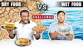 DRY FOOD VS WET FOOD EATING CHALLENGE   Pizza Eating Competition   Food Challenge