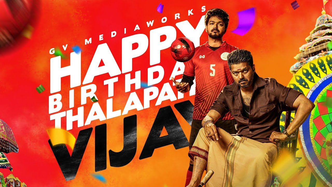 Happy Birthday Thalapathi VIJAY | Birthday Special | GVMediaworks