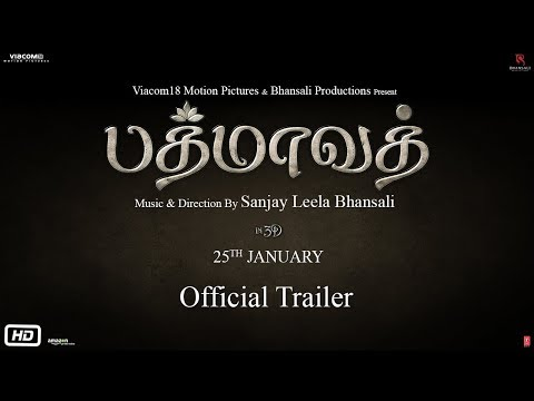 Padmaavat In Tamil | Official Trailer |...