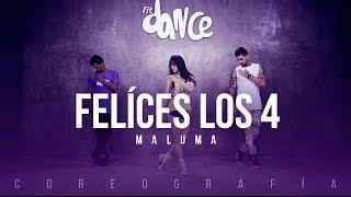 Felíces los 4 - Maluma - Coreografía - FitDance Life