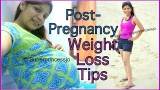 Weight Loss Post Pregnancy,How to Lose Weight Post Pregnancy | SuperPrincessjo