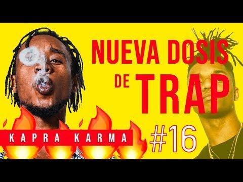 Tu DOSIS de TRAP #16 - Kapra Karma