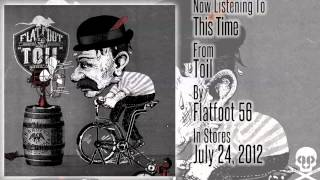 "Flatfoot 56  - ""Toil"" - This Time"