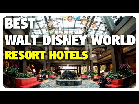 BEST Walt Disney World Resort Hotels! | Best & Worst 04/19/17
