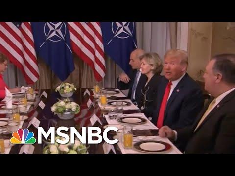 President Donald Trump Practices 'Diplomatic Malpractice' At NATO Breakfast | Morning Joe | MSNBC