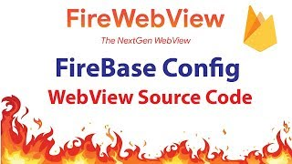 Android Webview With Firebase Remote Config - FireWebView - Source Code