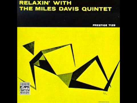 Miles Davis - Relaxin' with Miles Davis Quintet full album