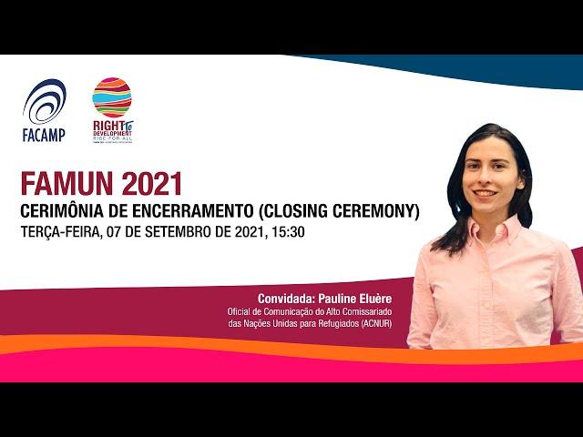 FAMUN 2021 - Cerimônia de encerramento (Closing Ceremony)