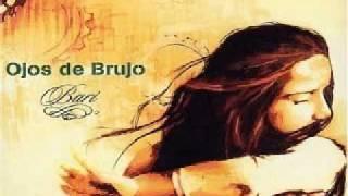 Ojos De Brujo - Ley De Gravedad