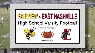 2018 11 9 SPORT FVHS Football vs East Nashville playoff 2