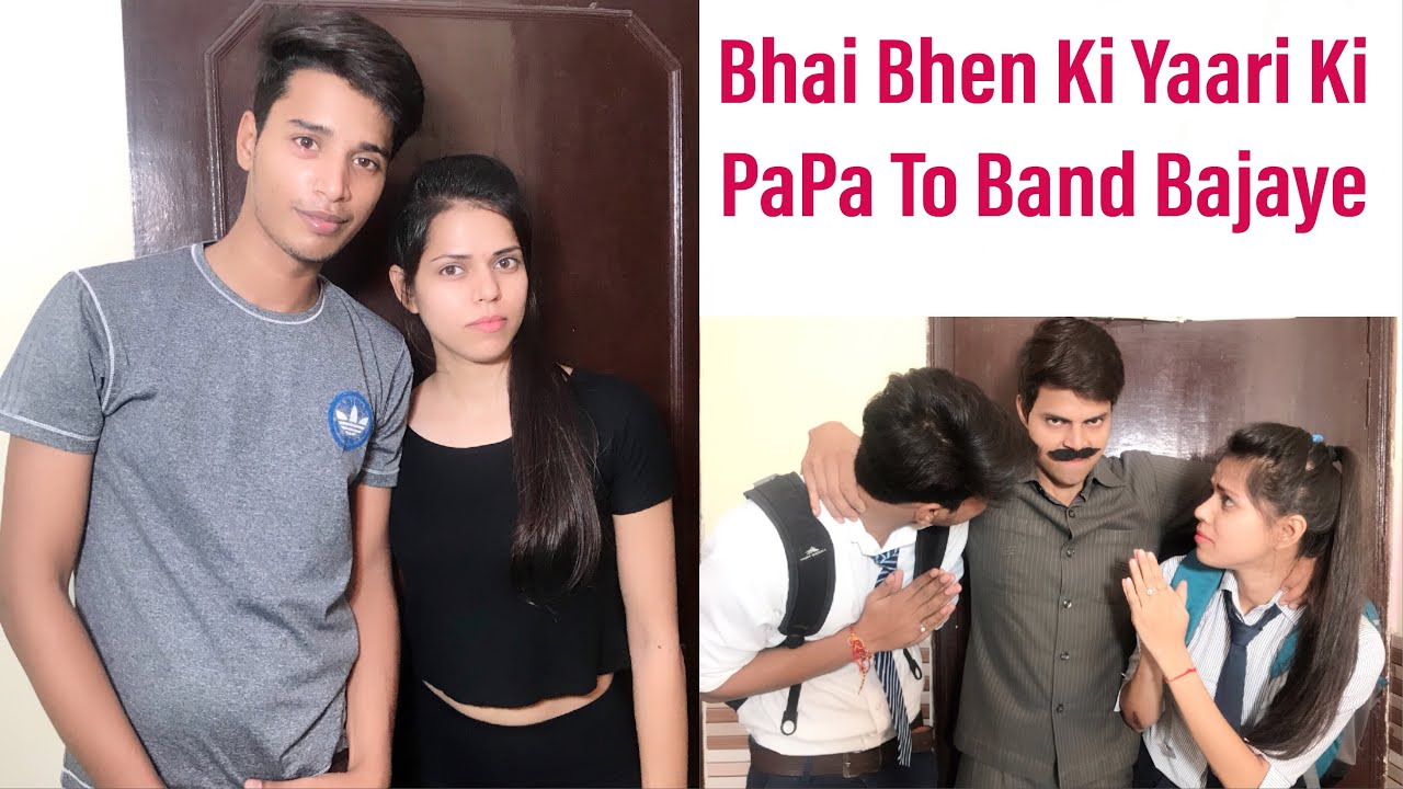 Bhai Bhen Ki Yaari Ki Papa To Band Bajaye —PART—2 BY || Charu Dixit ||